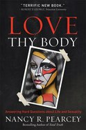 Love Thy Body eBook