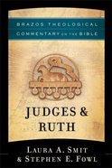 Judges & Ruth (Brazos Theological Commentary on the Bible) (Brazos Theological Commentary On The Bible Series) eBook