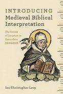 Introducing Medieval Biblical Interpretation eBook