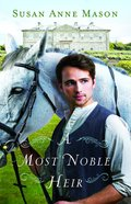 A Most Noble Heir eBook