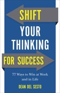 Shift Your Thinking For Success eBook