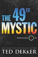 The 49Th Mystic (#01 in Beyond The Circle Series) eBook