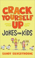 Crack Yourself Up Jokes For Kids eBook