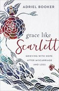 Grace Like Scarlett