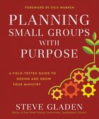 Planning Small Groups With Purpose eBook