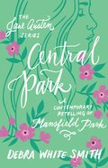 Central Park - a Contemporary Retelling of Mansfield Park (Jane Austen Series) eBook