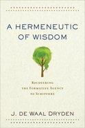 A Hermeneutic of Wisdom eBook