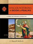 Encountering the Book of Psalms (Encountering Biblical Studies) (Encountering Biblical Studies Series) eBook