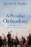 A Peculiar Orthodoxy eBook