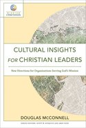 Cultural Insights For Christian Leaders (Mission in Global Community) (Mission In Global Community Series) eBook