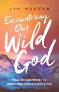 Encountering Our Wild God eBook