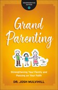 Grandparenting (Grandparenting Matters) eBook