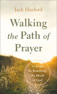 Walking the Path of Prayer eBook