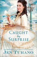 Caught By Surprise (#03 in Apart From The Crowd Series) eBook