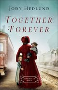 Together Forever (#02 in Orphan Train Series) eBook