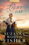 The Light Before Day (#03 in Nantucket Legacy Series) eBook
