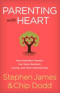 Parenting With Heart eBook