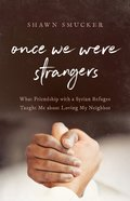 Once We Were Strangers eBook
