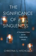 The Significance of Singleness eBook