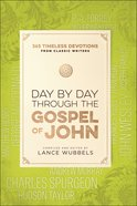 Day By Day Through the Gospel of John eBook
