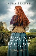 A Bound Heart eBook