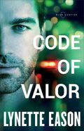 Code of Valor (#03 in Blue Justice Series) eBook