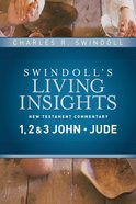 Insights on 1, 2 & 3 John, Jude (#14 in Swindoll's Living Insights New Testament Commentary Series) eBook