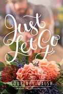 Just Let Go eBook