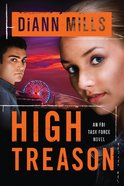 High Treason (#03 in Fbi Task Force Series) eBook