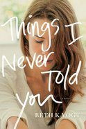 Things I Never Told You eBook