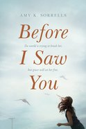 Before I Saw You eBook