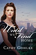 Until We Find Home eBook