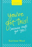 You?Ve Got This (Because God?s Got You) eBook