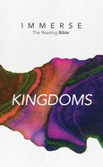 Kingdoms (Immerse: The Reading Bible Series)