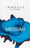 Messiah (Immerse: The Reading Bible Series)