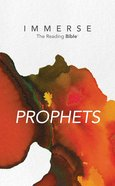 Prophets (Immerse: The Reading Bible Series) eBook