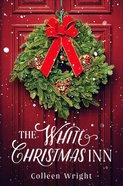 The White Christmas Inn eBook