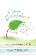 A Woman Overwhelmed eBook