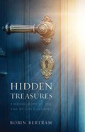 Hidden Treasures: Finding Hope At the End of the Journey eBook