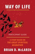 Way of Life: A Study Based on the Great Spiritual Migration (Participant Guide) eBook