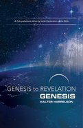 Genesis : A Comprehensive Verse By Verse Exploration of the Bible (Participant Book, Large Print) (Genesis To Revelation Series)