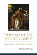 """You Made Us For Yourself"" eBook"