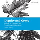 Dignity and Grace eBook