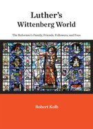 Luther's Wittenberg World eBook
