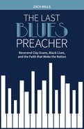 The Last Blues Preacher eBook