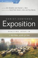 Exalting Jesus in 2 Peter, Jude (Christ Centered Exposition Commentary Series) eBook