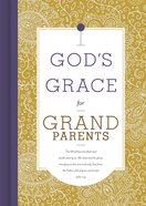 God's Grace For Grandparents (God's Grace For You Series) eBook