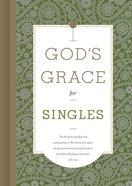 God's Grace For Singles (God's Grace For You Series) eBook