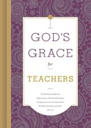 God's Grace For Teachers (God's Grace For You Series) eBook