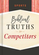 Sports (Biblical Truths God's Way Series) eBook